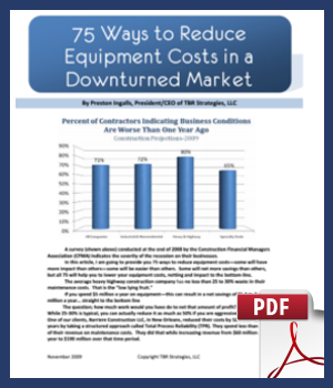 75 Ways to Reduce Equipment Costs in a Downturned Market