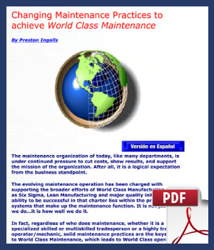 Changing maintenance practices to achieve World Class Maintenance