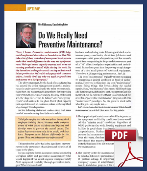 Do we really need preventative maintenance